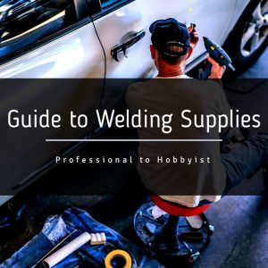 Guide to Welding Supplies with man working on car.